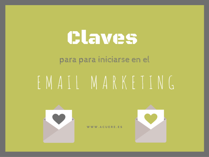 como iniciarse en el imail marketing claves